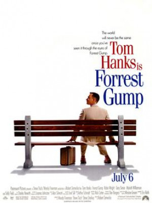 Forest Gump is Dave's favorite movie. We are constantly quoting,